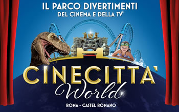 Cinecitta' World Biglietti Open